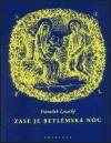 František Lazecký: Zase je betlémská noc cena od 0 Kč