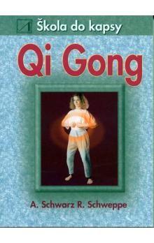 Joseph Schwartz, Pepper Schwartzová: Qi Gong - Škola do kapsy cena od 74 Kč