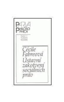 Filosofia Ústavní zakotvení sociálních práv cena od 42 Kč