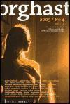 Pražská scéna Orghast 2005 - Almanach příští vlny divadla cena od 75 Kč