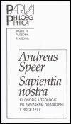 Andreas Speer: Sapientia nostra cena od 37 Kč