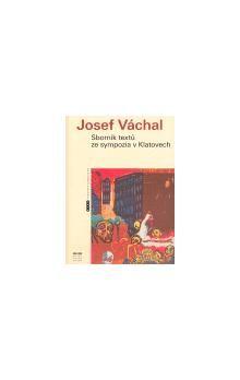 Galerie Klatovy / Klenová Josef Váchal - Sborník textů ze sympozia v Klatovech cena od 80 Kč