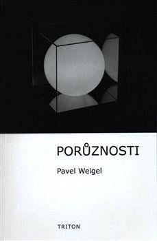 Pavel Weigel: Porůznosti cena od 61 Kč