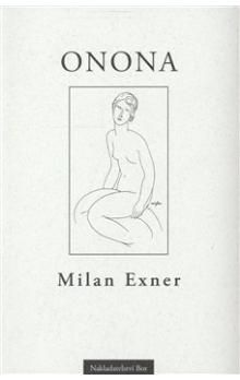 Milan Exner: Onona cena od 55 Kč