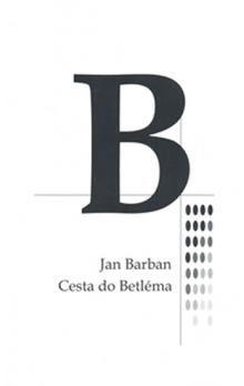 Jan Barban: Cesta do Betléma cena od 67 Kč