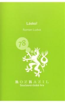 Roman Ludva: Lásko! cena od 33 Kč