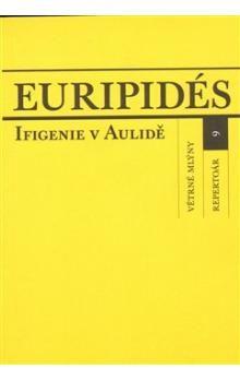 Eurípidés: Ifigenie v Aulidě cena od 71 Kč
