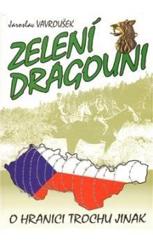 Jaroslav Vavroušek: Zelení dragouni cena od 74 Kč
