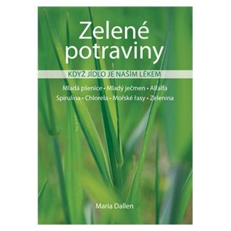 Maria Dallen: Zelené potraviny cena od 38 Kč