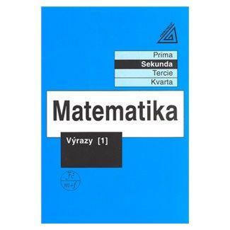 Jiří Heřman: Matematika pro nižší třídy víceletých gymnázií - Výrazy I. cena od 84 Kč