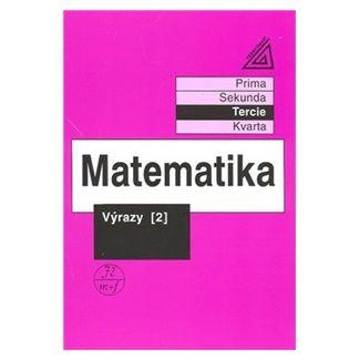 Matematika - Výrazy II. cena od 81 Kč