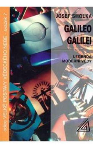 Smolka Josef: Galileo Galilei - Legenda moderní vědy cena od 68 Kč