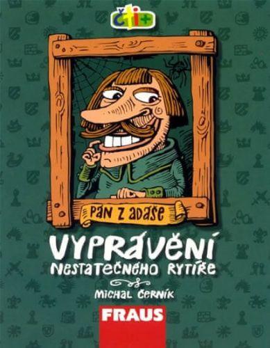 Michal Černík: Vyprávění nestatečného rytíře (edice čti +) cena od 19 Kč