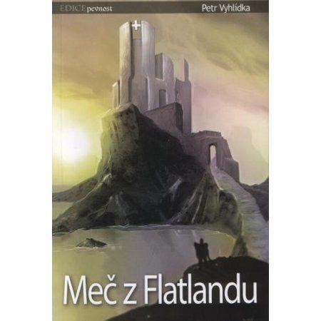 Petr Vyhlídka: Meč z Flatlandu cena od 71 Kč