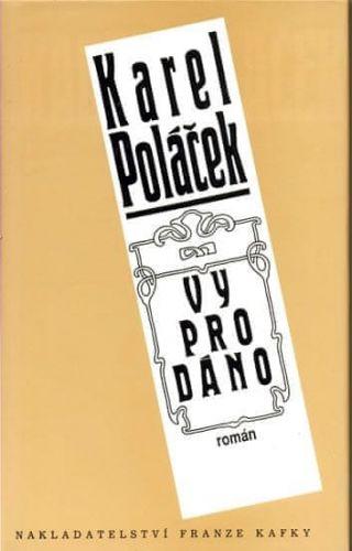 Karel Poláček: Vyprodáno cena od 76 Kč
