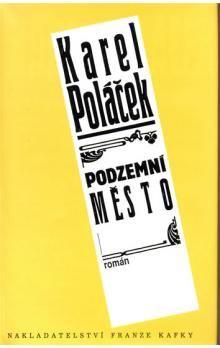 Karel Poláček: Podzemní město cena od 71 Kč