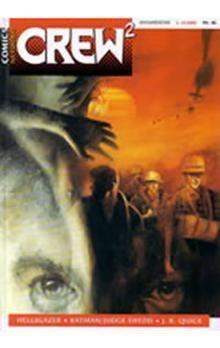 Quick J.B.: Crew2 - comicsový magazín 13/2005 cena od 62 Kč