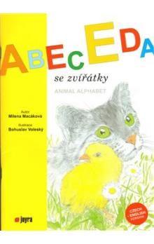 Milena Macáková, Bohuslav Voleslý: Abeceda se zvířátky - Animal Alphabet cena od 64 Kč