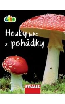 Fraus Houby jako z pohádky (edice čti +) cena od 18 Kč