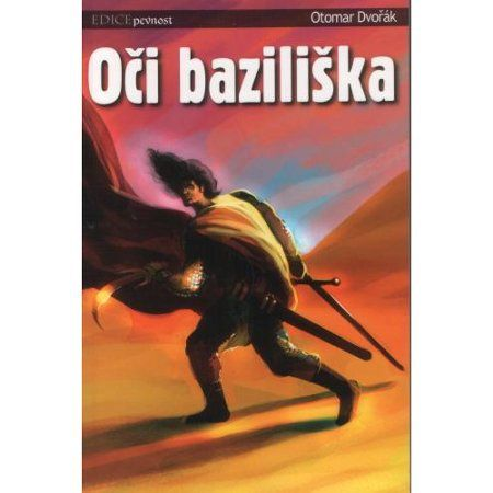 Otomar Dvořák: Oči baziliška cena od 60 Kč