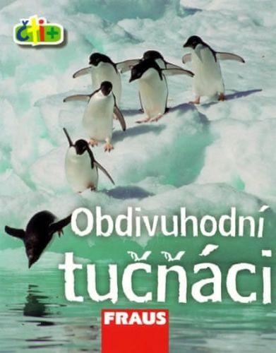 Frances Chan: Obdivuhodní tučňáci (edice čti+) cena od 18 Kč