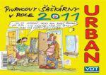 Jan Kohoutek Urban Pivrncovy šaškárny v roce 2011 - stolní kalendář cena od 0 Kč