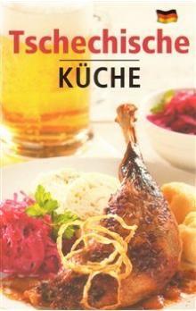 Lea Filipová: Tschechische Küche cena od 73 Kč