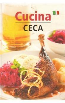 Lea Filipová: Cucina Ceca - Česká kuchyně (italsky) cena od 79 Kč
