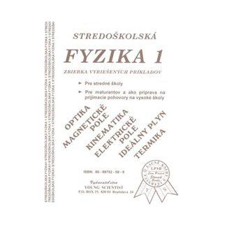 Marián Olejár, Iveta Olejárová: Stredoškolská fyzika 1 cena od 56 Kč