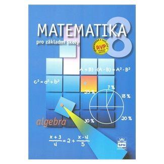 Matematika 8 pro základní školy - Algebra cena od 81 Kč
