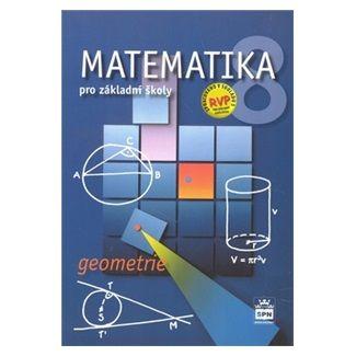 Zdeněk Půlpán: Matematika 8 pro základní školy - Geometrie cena od 87 Kč