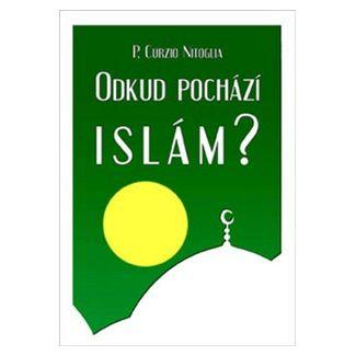 Curzio Nitoglia: Odkud pochází Islám? cena od 58 Kč