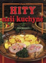 Alena Doležalová: Hity naší kuchyně cena od 103 Kč