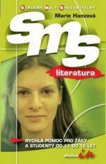 Marie Hanzová: SMS literatura cena od 40 Kč
