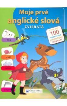 Zvieratá - Moje prvé anglické slová cena od 49 Kč