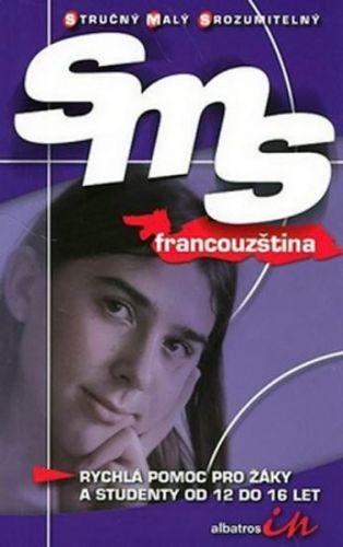 Kolektiv autorů: SMS francouzština cena od 21 Kč