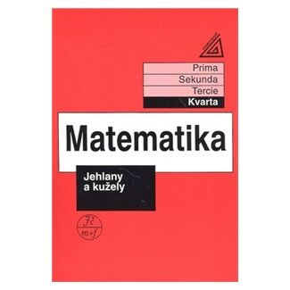 Jiří  Heřman: Matematika pro nižší třídy víceletých gymnázií - Jehlany a kužely cena od 80 Kč