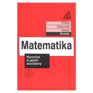 Jiří  Heřman: Matematika pro nižší třídy víceletých gymnázií - Rovnice a jejich soustavy cena od 77 Kč