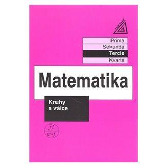 Jiří  Heřman: Matematika pro nižší třídy víceletých gymnázií - Kruhy a válce cena od 73 Kč