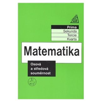 Jiří Herman: Matematika - Osová a středová souměrnost cena od 81 Kč