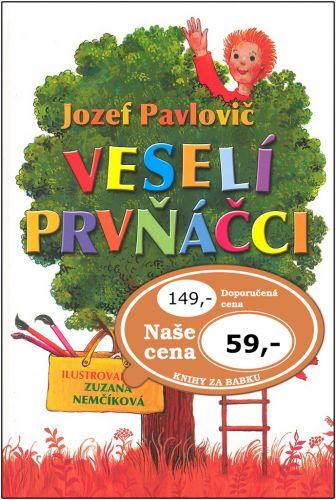 Jozef Pavlovič, Zuzana Nemčíková: Veselí prvňáčci cena od 60 Kč