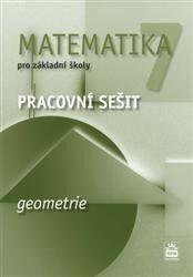 Boušková Jitka: Matematika 7 pro základní školy - Geometrie - Pracovní sešit cena od 79 Kč