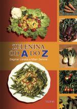 Milan Zemina, Dagmar Lánská: Zelenina od A do Z cena od 0 Kč