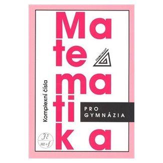 Emil Calda: Matematika pro gymnázia cena od 98 Kč