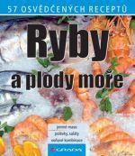 Kolektiv autorů: Ryby a plody moře cena od 69 Kč