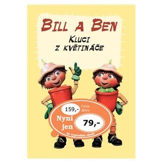 Ottovo nakladatelství Bill a Ben Kluci z květináče cena od 60 Kč