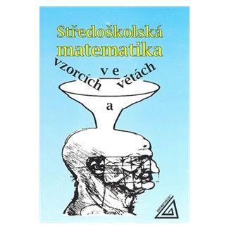 Ivan Bušek: Středoškolská matematika ve vzorcích a větách cena od 81 Kč