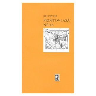 Jiří Pavlík, Tamara Valešová: Prostovlasá něha cena od 52 Kč