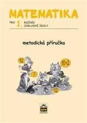 Miroslava Čižková: Matematika pro 1. ročník základní školy - Metodická příručka cena od 87 Kč