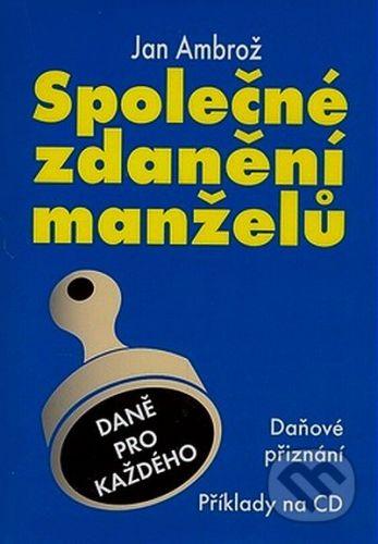 Jan Ambrož: Společné zdanění manželů + CD (2008) cena od 94 Kč